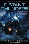 Distant Thunders (Destroyermen, #4)