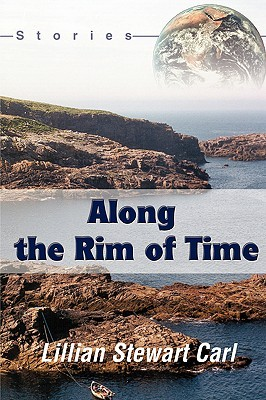 Along the Rim of Time