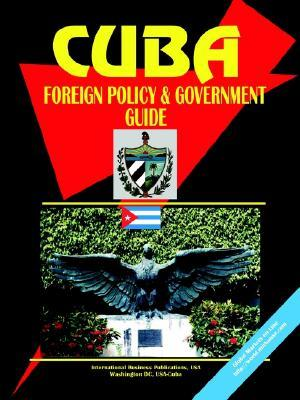 Cuba Foreign Policy and Government Guide