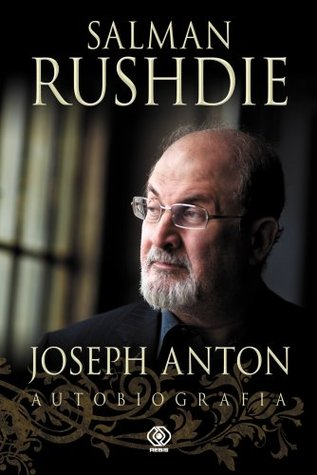 Joseph anton. autobiografia by Salman Rushdie