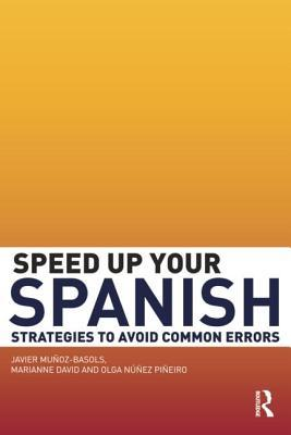 Speed Up Your Spanish: Strategies to Avoid Common Errors