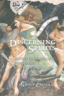 Discerning Spirits by Nancy Mandeville Caciola