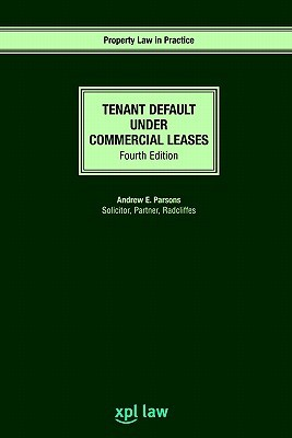 Tenant Default Under Commercial Leases: Fourth Edition
