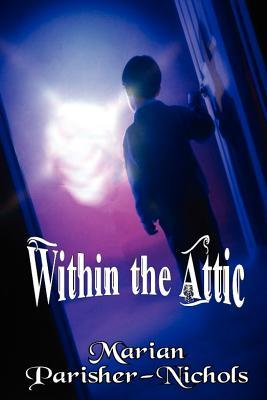 Within the Attic