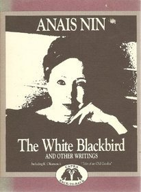 The White Blackbird and Other Writings/the Tale of an Old Geisha and Other Stories (Capra Back-to-Back Books)