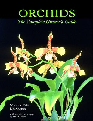 Orchids - The Complete Grower's Guide