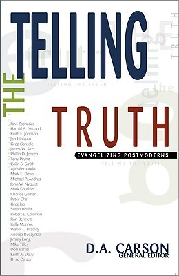 Ebook Telling the Truth: Evangelizing Postmoderns by D.A. Carson PDF!