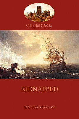 Kidnapped: Betrayal and Adventure in Jacobite Scotland (Aziloth Books)