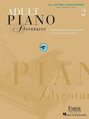Adult Piano Adventures: Book 2: All-In-One Lesson