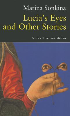 Lucia's Eyes and Other Stories