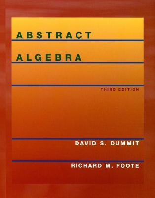 Abstract Algebra by David S. Dummit