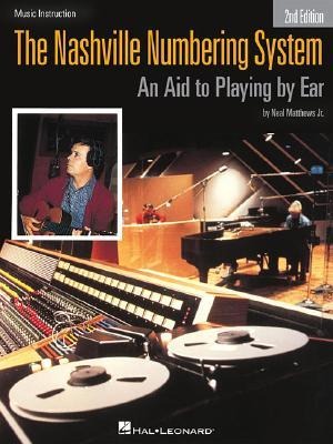 The Nashville Numbering System: An Aid to Playing by Ear