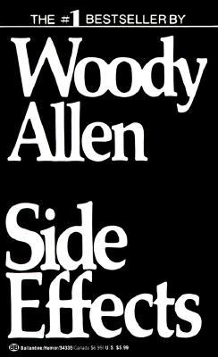 Side Effects by Woody Allen