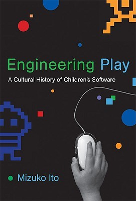 engineering-play-a-cultural-history-of-children-s-software