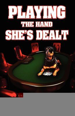 playing-the-hand-she-s-dealt