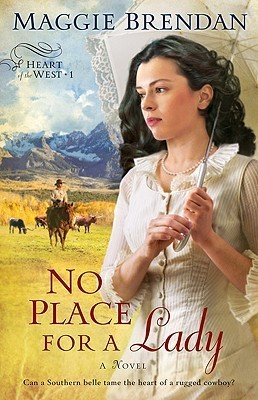 No Place for a Lady (Heart of the West, #1)