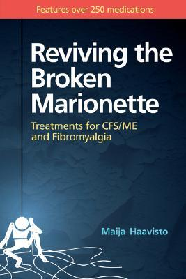 reviving-the-broken-marionette-treatments-for-cfs-me-and-fibromyalgia