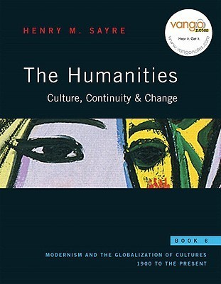 The Humanities, Book 6: Culture, Continuity, & Change [With Myhumanitieskit]