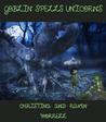 Goblin Spells Unicorn by Christina Worrell