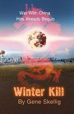 Winter Kill - The Responding Dragon War Has Already Begun