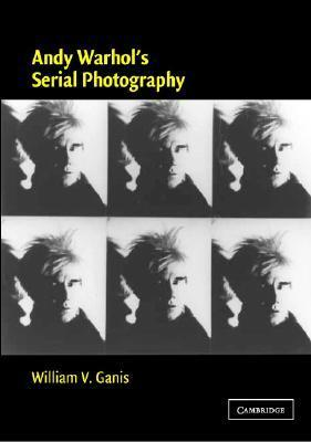 Andy Warhol's Serial Photography