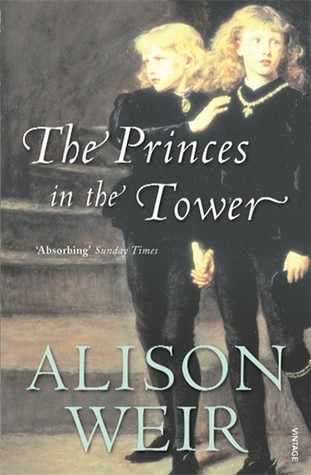 The Princes in the Tower par Alison Weir