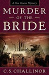 Murder of the Bride (Rex Graves Mystery #5)
