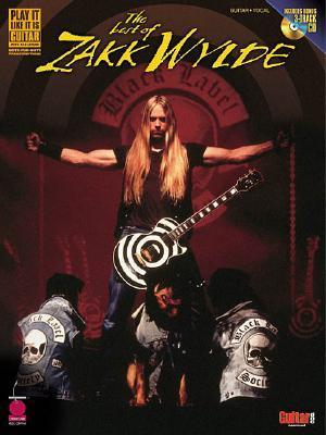 The Best of Zakk Wylde [With CD with 3 Full-Performance Bonus Tracks]