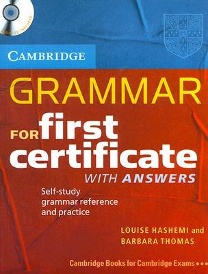 Grammar for First Certificate with Answers: Self-Study Grammar Reference and Practice [With CD]