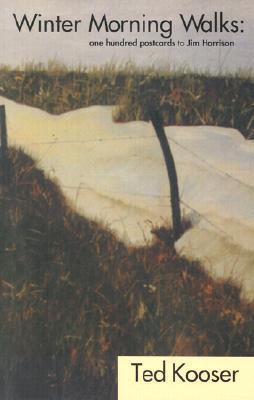Winter Morning Walks by Ted Kooser