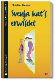 Download and Read online Svenja hat's erwischt books