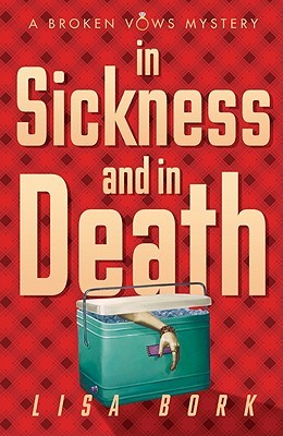 Book Review: Lisa Bork's In Sickness and In Death