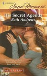 His Secret Agenda