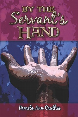 By the Servant's Hand