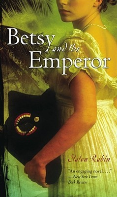 Betsy and the Emperor