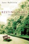 Resting Place: A ...
