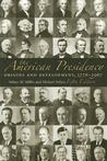 The American Presidency: Origins and Development, 1776-2007, 5th Edition