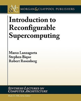 Introduction to Reconfigurable Supercomputing