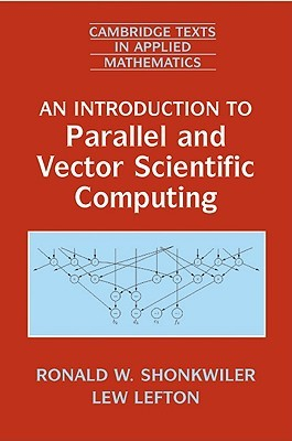An Introduction to Parallel and Vector S...