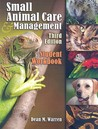 Student Workbook for Warren's Small Animal Care and Management