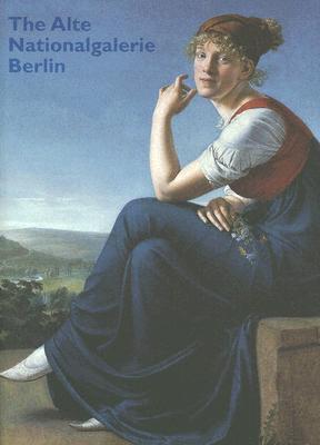 The Alte Nationalgalerie; Berlin