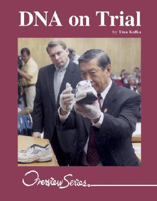 DNA on Trial (Overview Series)