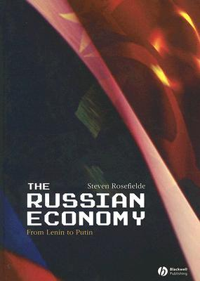 Russian economy from lenin to putin by steven rosefielde russian economy from lenin to putin fandeluxe Choice Image