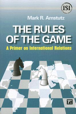 the-rules-of-the-game-a-primer-on-international-relations