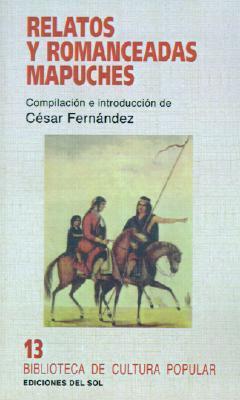 Relatos y romanceadas mapuches