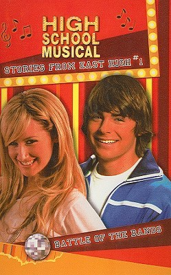 Battle of the Bands (High School Musical: Stories from East High, #1)