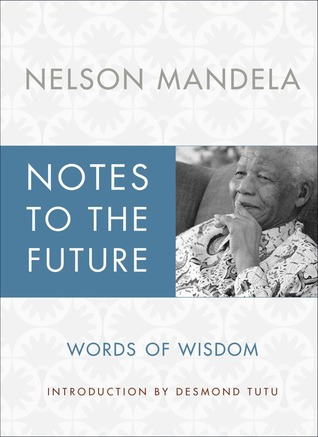 Notes to the Future: The Authorized Book of Selected Quotations