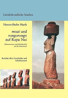 Moai und Rongorongo auf Rapa Nui