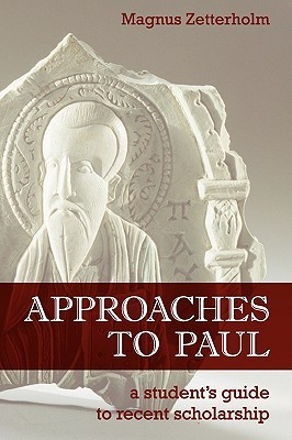 Approaches to Paul by Magnus Zetterholm