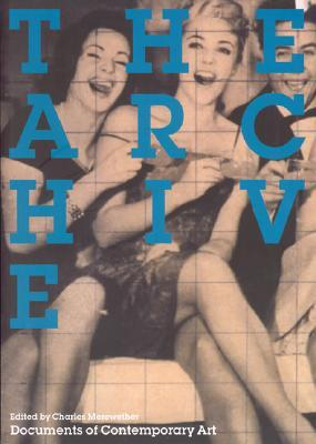 The Archive (Documents of Contemporary Art)